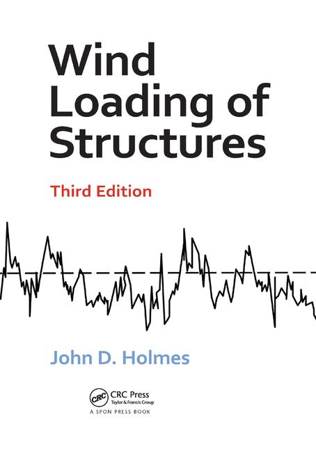 Wind Loading of Structures 3rd Edition